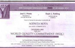 Se trata del Premio World Quality Commitment, categoría Oro.